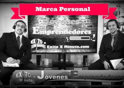 Jóvenes Emprendedores - Cómo crear mi marca personal- Episodio 05