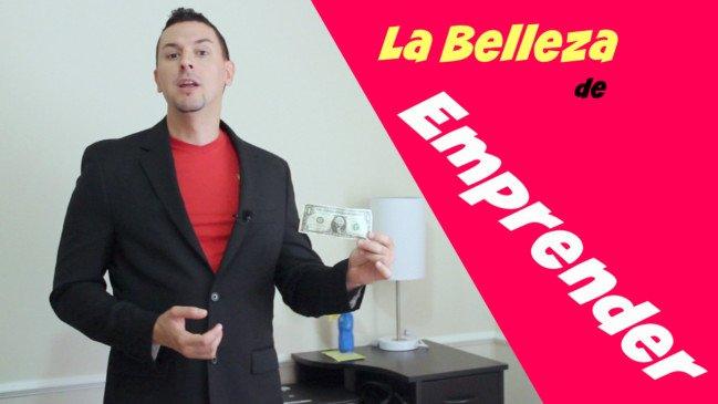 Emprender La belleza de Emprender - Motivación Empresarial