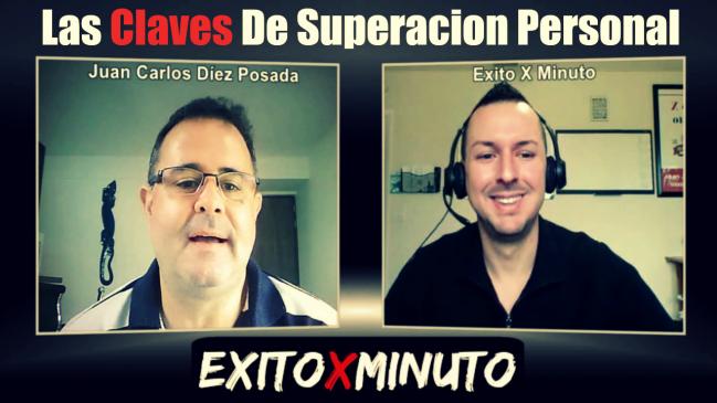 Crecimiento Personal y Como estar Motivado con Juan Carlos Diez Posada – Éxito X Minuto