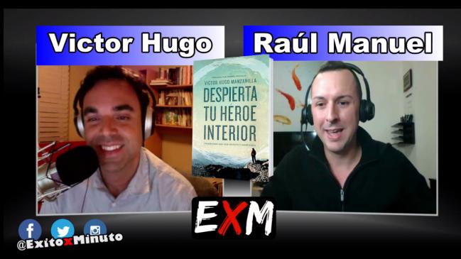 Despierta tu héroe interior con Victor Hugo Entrevista COMPLETA