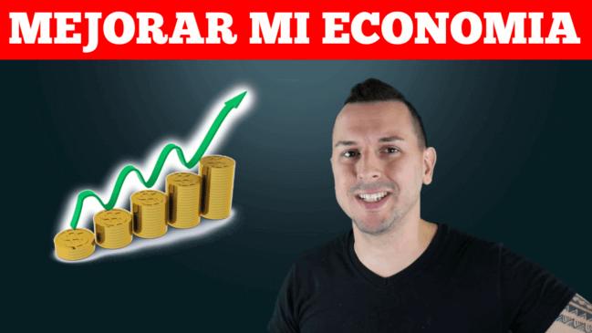 Cómo Puedo Mejorar Mi Situación Económica En El Año 2017