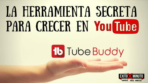 TubeBuddy Una herramienta necesaria para CRECER en YouTube