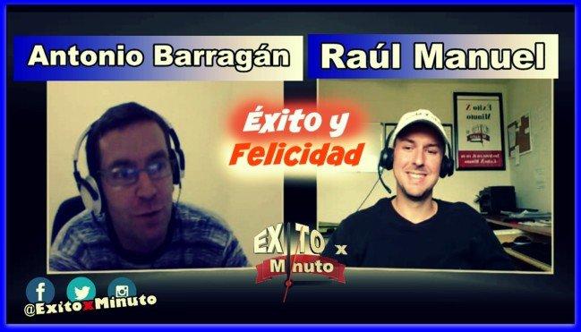 Liderazgo, motivación y valores + Éxito y felicidad con Antonio Barragán