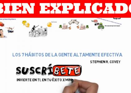 LOS 7 HÁBITOS DE LA GENTE ALTAMENTE EFECTIVA DE STEPHEN COVEY-RESUMEN ANIMADO