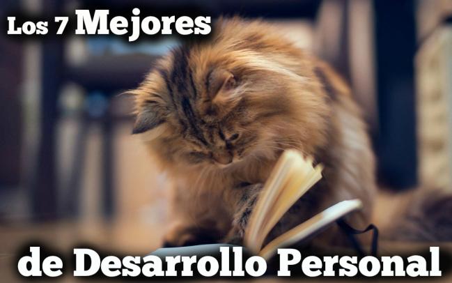 7 Libros de Desarrollo Personal que No Puedes Dejar de Leer