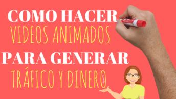 Como Crear Videos Animados PARA GENERAR TRÁFICO Y DINERO  Como Crear Presentaciones Animadas