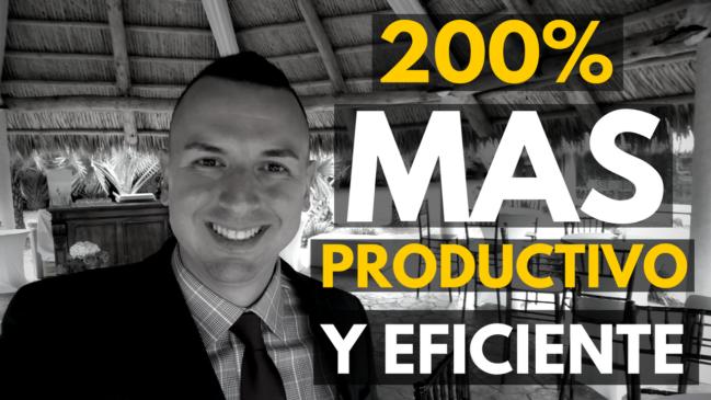 Cómo ser 200% más productivo