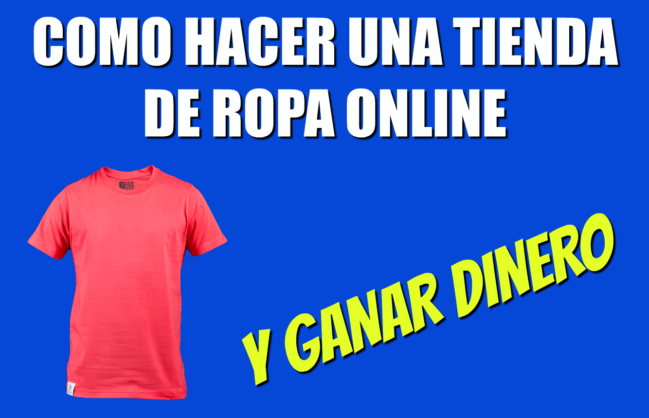 Cómo Empezar a Vender Camisetas En Internet Sin Inversión (2017)