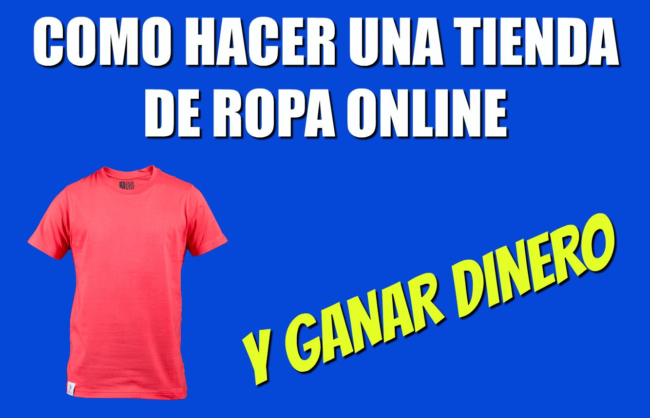 cd528729b08dd Cómo Empezar a Vender Camisetas En Internet Sin Inversión