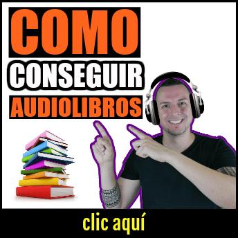 Como conseguir audiolibros gratis (PASO A PASO)